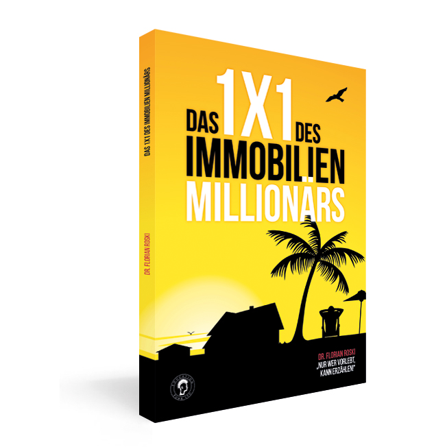 Buch Tipp Das 1x1 des Immobilienmillionärs by Florian Roski